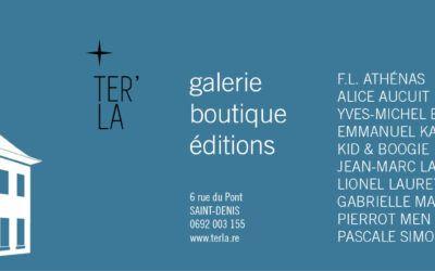 Ter'La – Galerie- St Denis de La Réunion